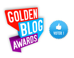 Golden Blog Awards - Vote pour le blog MaliciaFlore